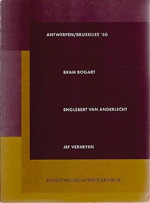 Antwerpen/Bruxelles '60: Bram Bogart, Englebert Van Anderlecht,: Schwarz, Dieter