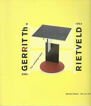 Gerrit Th. Rietveld 1888 - 1964 : Rietveld, Gerrit /