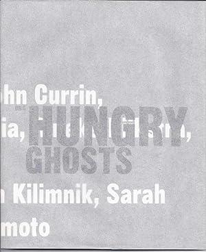 Hungry Ghosts : Nobuyoshi Araki, John Currin,: Hutchinson, John