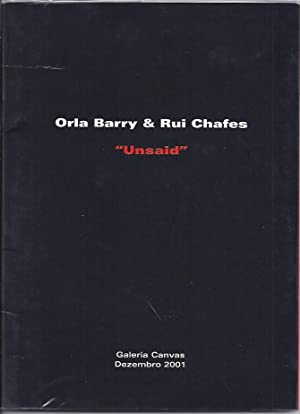 Orla Barry & Rui Chafes - 'Unsaid': Barry, Orla and