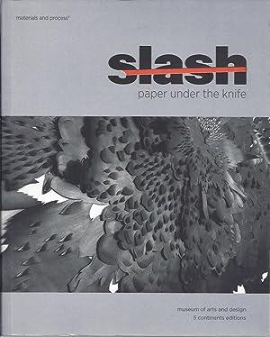 Slash : Paper Under the Knife: McFadden, David Revere