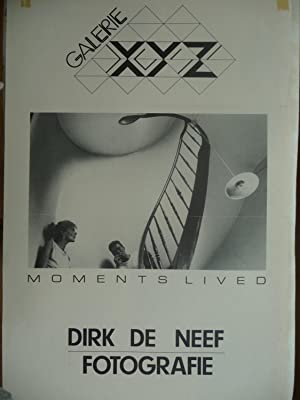 Dirk De Neef - Fotografie : Moments Lived (POSTER)