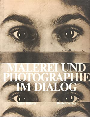 Malerei Und Photographie Im Dialog Von 1840: Billeter, Erika