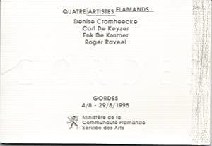 Gordes 4/8 - 29/8/1995. Quatre Artistes Flamands : Denise Cromheecke - Carl De ...