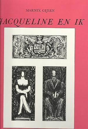 Jacqueline en ik - roman met illustraties: Maeyer, Marcel &