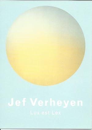 Jef Verheyen : Lux est Lex (announcement: Verheyen, Jef