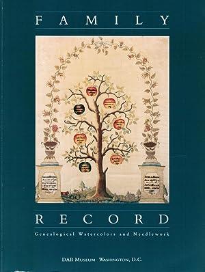 Family Record: Genealogical Watercolors and Needlework: Gloria Seaman Allen