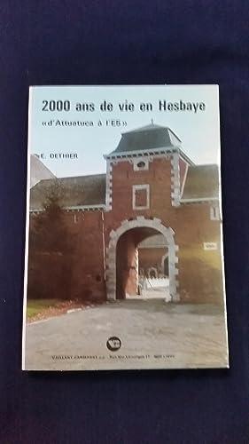 """2000 ans de vie en Hesbaye """"d'Attuatuca à l'E5"""".: E. Dethier"""