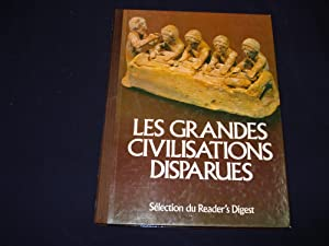Les grandes civilisations disparues.