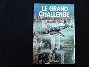 Le grand challenge - A la poursuite du fabuleux record de Howard Hughes.