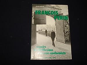 François Perin - Espoirs et désillusions d'un: Jules Gheude