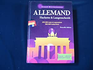 Grand dictionnaire Allemand - FR/ALL et ALL/FR