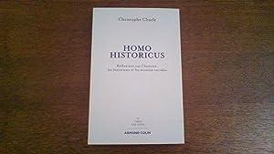 Homo historicus - Réflexions sur l'histoire ,: Christophe Charle