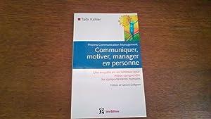 Communiquer, motiver, manager en personne: Taibi Kahler