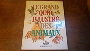 Le grand quid illustré des animaux