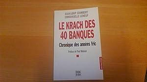 Le krach des 40 banques - Chronique: J.L. Izambert /