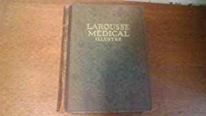 Larousse médical illustré - Edition 1925