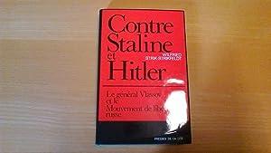 Contre Staline et Hitler - Le Général: Wilfried Strik /