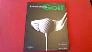 La fascination du Golf