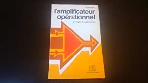 L' amplificateur opérationnel - Principes & applications