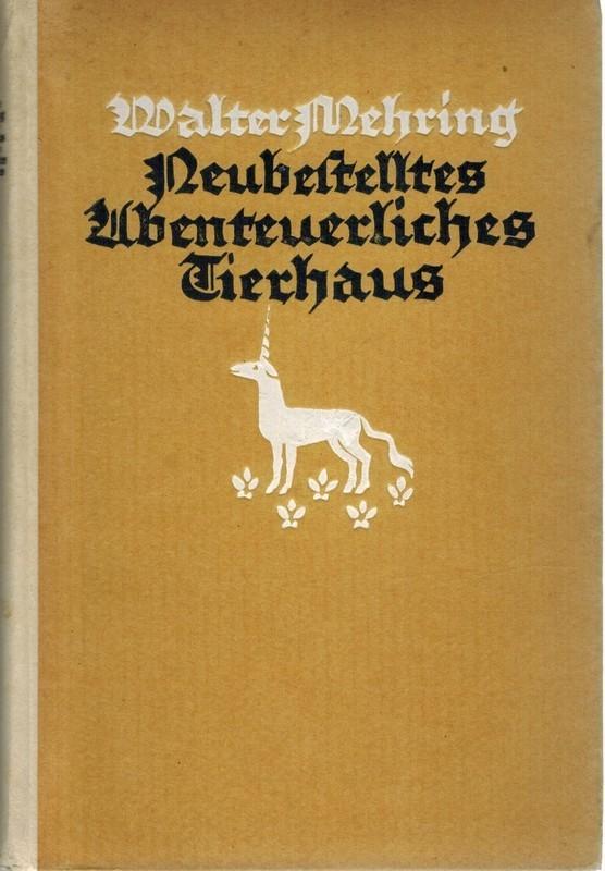 Neubestelltes abenteuerliches Tierhaus. Eine Zoologie des Aberglaubens,: Mehring, Walter
