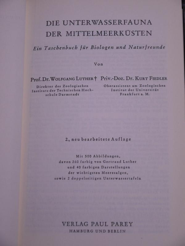 Die Unterwasserfauna der Mittelmeerküste: Luther, W. u.