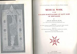 Medical Work of the Knights Hospitallers of: Hume, Edgar Erskine