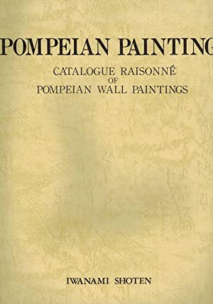 Pompeian Painting, Catalogue Raisonne of Pompeian Wall: Shoten, Iwanami