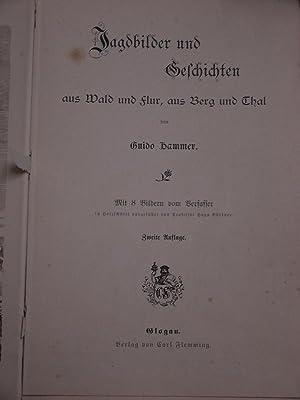 Jagdbilder und Geschichten. Aus Wald und Flur,: Hammer, Guido