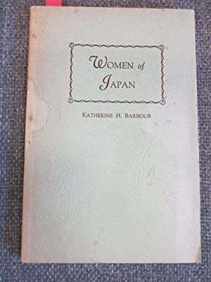 Women of Japan. Prepared Especially for Business: Barbour, Katherine H.
