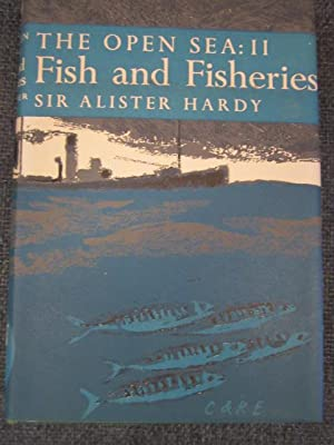 The Open Sea: Its Natural History. Part II Fish & Fisheries, with chapters on Whales, Turtles and...