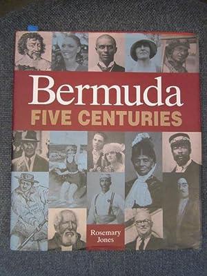Bermuda: Five Centuries: Jones, Rosemary