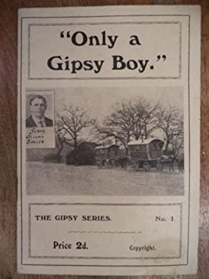 Only A Gipsy Boy. Gipsy Series No. 1.: Gipsy Simon Smith