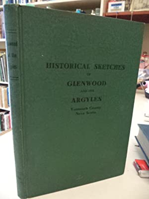 Historical Sketches of Glenwood and the Argyles,: Ricker, Jackson