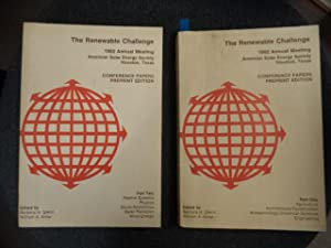 The Renewable Challenge : 1982 Annual Meeting, American Solar Energy Society, Houston, Texas: Con...