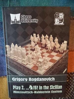 Play 2. .Nf6! in the Sicilian.: Grigory Bogdanovich