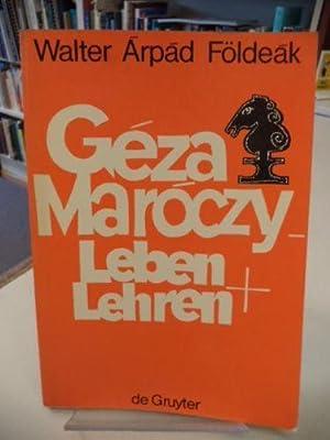 GEZA MAROCZY Leben & Lehren: Walter Arpad Foldeak