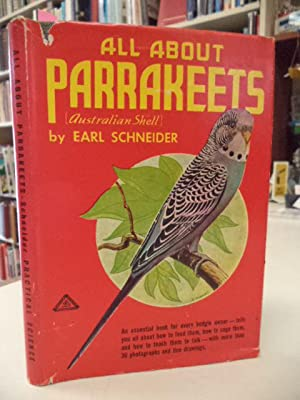 All About Parrakeets with Chapters on Budgie Health by a Veterinarian, Leon F. Whitney, D.V.M.