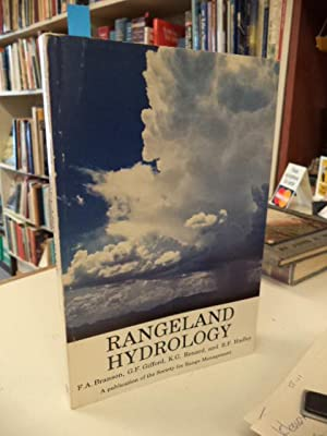 Rangeland Hydrology (Range Science Series No. 1,: Farrel Branson; Gerald