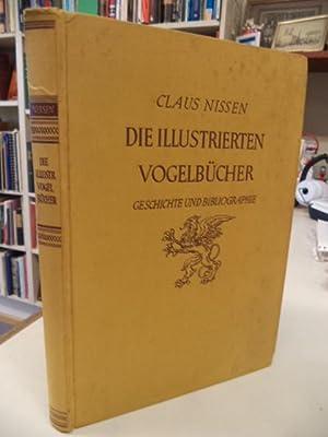 Die Illustrierten Vogelbücher: ihre Geschichte und Bibliographie: Nissen, Claus