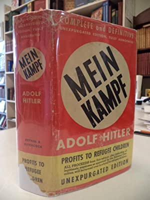 Mein Kampf [Complete and Definitive Unexpurgated Edition,: Hitler, Adolf; J.L.