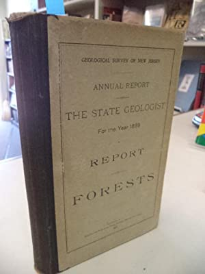 Annual Report of the State Geologist for the Year 1899. Report on Forests. [Geological Survey of ...