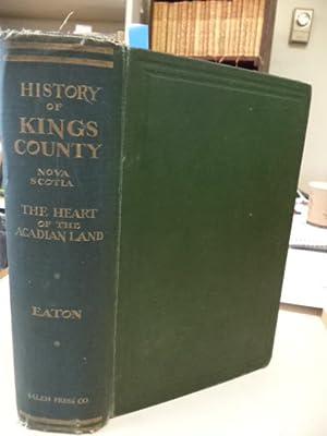 History of Kings County, Nova Scotia, Heart: Eaton, Arthur Wentworth