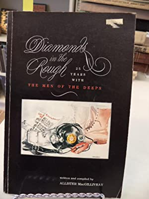 Diamonds in the Rough, 25 years with: MacGillivray, Allister