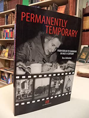 Permanently Temporary: From Berlin to Shanghai in: Johnston, Tess