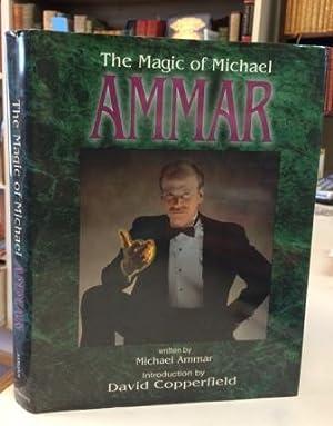 The Magic of Michael Ammar: Ammar, Michael
