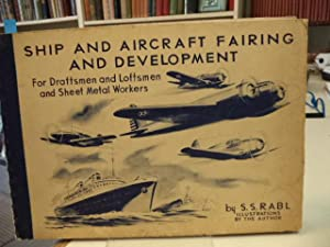 Ship and Aircraft Fairing and Development For: Rabl, S.S.