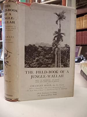 The-Field Book of A Jungle-Wallah, Being a Descriptive of Shore, River and Forest Life in Sarwak