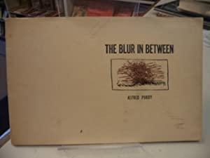 The Blur in Between: Poems 1960-61 [inscribed]