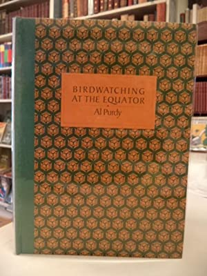 Birdwatching at the Equator: The Galapagos Island Poems. [inscribed; limited ed.]